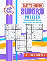 1500 Sudoku Puzzles for Beginners: Huge collection of 1500 fun Sudoku Puzzles with Solutions