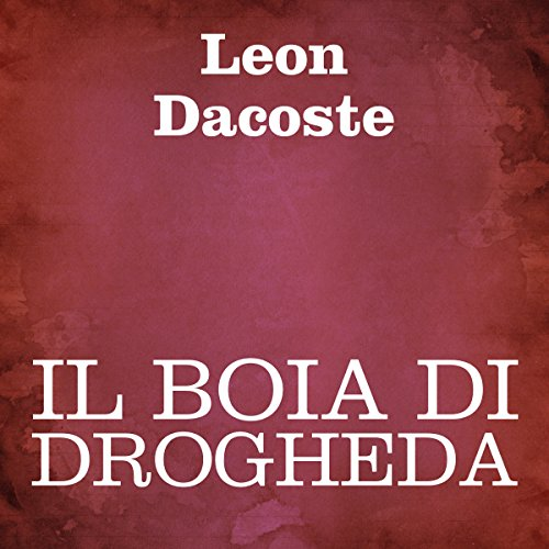 Il boia di Drogheda [The Executioner of Drogheda] audiobook cover art