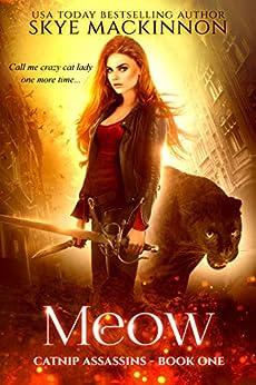 Meow by Skye MacKinnon ebook deal