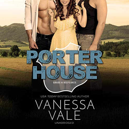 Porterhouse     The Grade-A Beefcakes Series, Book 4              Written by:                                                                                                                                 Vanessa Vale                               Narrated by:                                                                                                                                 Kylie Stewart                      Length: 3 hrs and 19 mins     Not rated yet     Overall 0.0