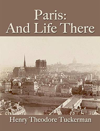 Paris: And Life There (English Edition)