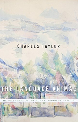 The Language Animal: The Full Shape of the Human Linguistic Capacity
