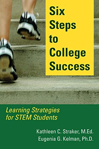 Six Steps To College Success Learning Strategies For Stem Students