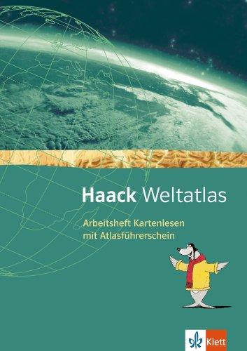 Haack Weltatlas. Allgemeine Ausgabe Sekundarstufe I: Arbeitsheft Kartenlesen mit Atlasführerschein Klasse 5