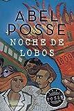 Noche de lobos (Spanish Edition)