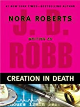 Creation in Death (In Death, Book 25)