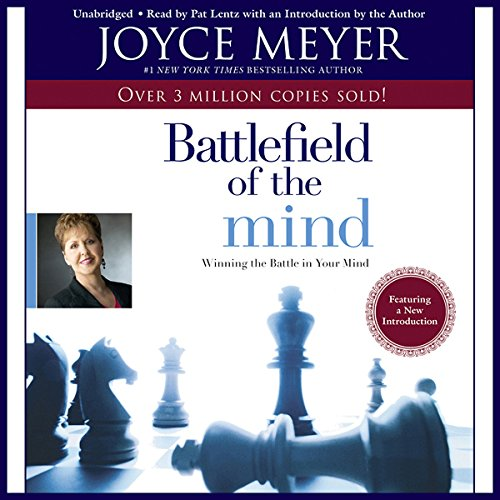 The Battlefield of the Mind     Winning the Battle in Your...              Written by:                                                                                                                                 Joyce Meyer                               Narrated by:                                                                                                                                 Pat Lentz                      Length: 6 hrs and 27 mins     28 ratings     Overall 5.0