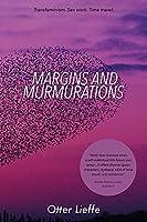 Margins and Murmurations: Transfeminism. Sex work. Time travel.
