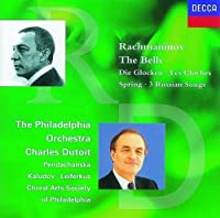 Bells / Spring Cantata / 3 Russian Songs by SERGEI RACHMANINOV