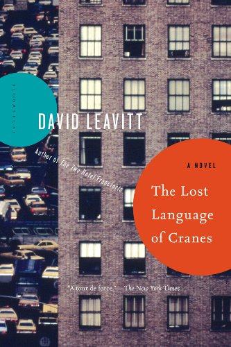 The Lost Language of Cranes: A Novel by [David Leavitt]