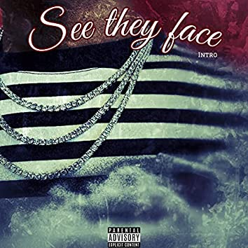 See They Face (intro)
