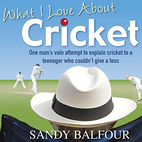 What I Love About Cricket audiobook cover art
