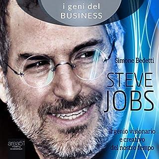 Steve Jobs     Il genio visionario e creativo del nostro tempo              Di:                                                                                                                                 Simone Bedetti                               Letto da:                                                                                                                                 Fabio Farnè                      Durata:  7 ore e 34 min     79 recensioni     Totali 4,6