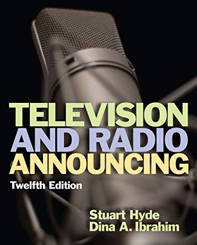 Compare Textbook Prices for Television and Radio Announcing 12th Edition ISBN 0000205901379 by Stuart A. Hyde