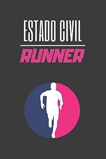 ESTADO CIVIL: RUNNER: LLEVA UN REGISTRO DE TUS ENTRENAMIENTO