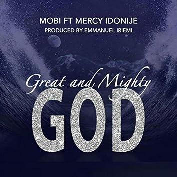 Great And Mighty God (feat. Mercy Idonije)