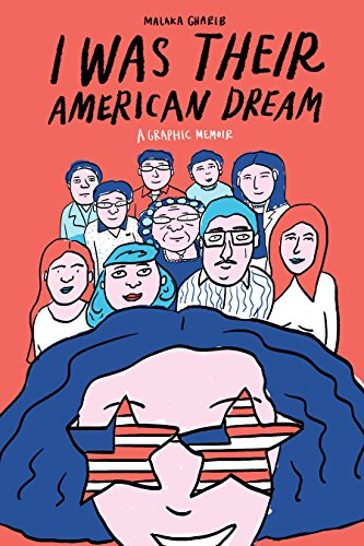 Image of I Was Their American Dream: A Graphic Memoir