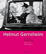 Helmut Gernsheim: Pioneer Of Photo History