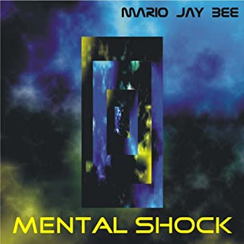 Mental Shock
