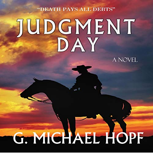 Judgment Day Audiobook By G. Michael Hopf cover art
