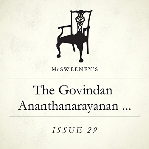 The Govindan Ananthanarayanan Academy for Moral and Ethical Practice and the Treatment of Sadness Resulting from the Misapplication of the Above  audiobook cover art