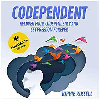 Codependent: Recover from Codependency and Get Freedom Forever cover art