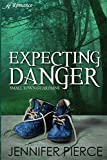 Expecting Danger (2)