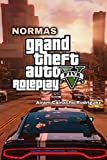 Normas GTA V ROLEPLAY