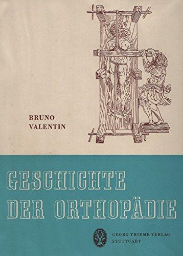 Geschichte der Orthopädie