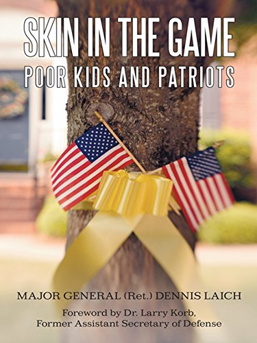 Skin in the Game: Poor Kids and Patriots (English Edition)