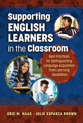Supporting English Learners in the Classroom Best Practices for Distinguishing Language Acquisition product image