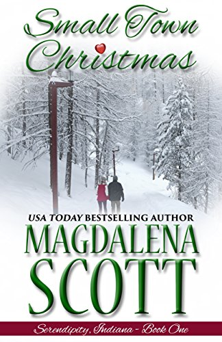 Small Town Christmas (Serendipity, Indiana Book 1)