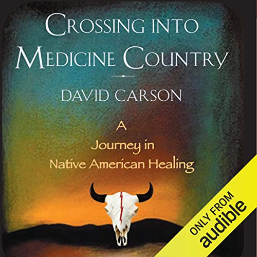 Crossing into Medicine Country audiobook cover art