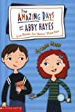 Two Heads Are Better Than One (The Amazing Days of Abby Hayes)