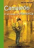 Camaleón en las tumbas de Menorca. Serie juvenil de 8 a 12 años (Las aventuras de Camaleón 2)