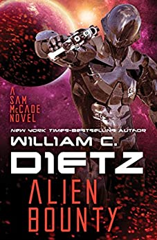 Alien Bounty (Sam McCade Book 3) by [William C. Dietz]