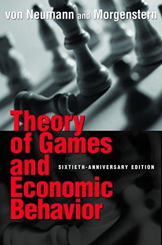 Theory of Games and Economic Behavior: 60th Anniversary Commemorative Edition (Princeton Classic Editions) (English Edition)