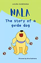 NALA, the story of a guide dog