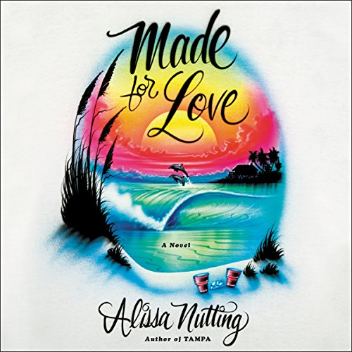 Made for Love audiobook cover art