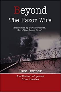 Beyond The Razor Wire: (A collection of poem from inmates)