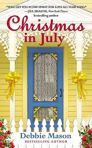 Christmas in July: A Christmas, Colorado Novel: Book 2 (Christmas, Colorado, 2)