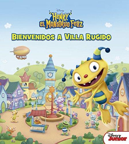 Henry, el monstruo feliz. Bienvenidos a Villa Rugido (Disney. Henry, el monstruo feliz)