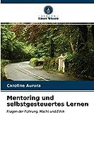Mentoring und selbstgesteuertes Lernen