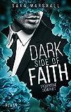 DARK SIDE OF FAITH: Trügerische Sicherheit (Dark Side of Hope 2)