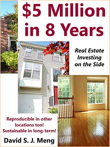 $5 Million In 8 Years Real Estate Investing on the Side (English Edition)