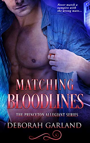 Matching Bloodlines (The Princeton Allegiant Series Book 3)