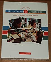 Joining Together: Group Theory and Group Skills (Custom 11th Edition) by David W. Johnson, Frank P. Johnson (January 1, 2012) Paperback