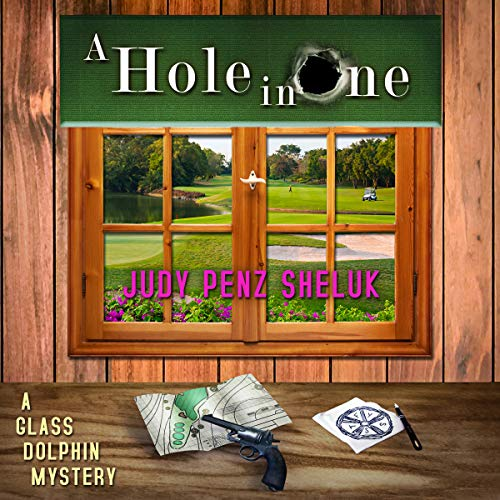 A Hole in One: A Glass Dolphin Mystery cover art