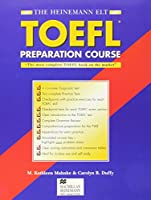 The Heinemann Toefl Preparation Course: With Answer Key