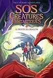 SOS Créatures fantastiques 2 - Le Procès du dragon